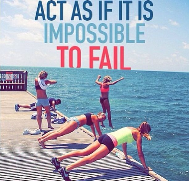 impossible to fail fitspiration