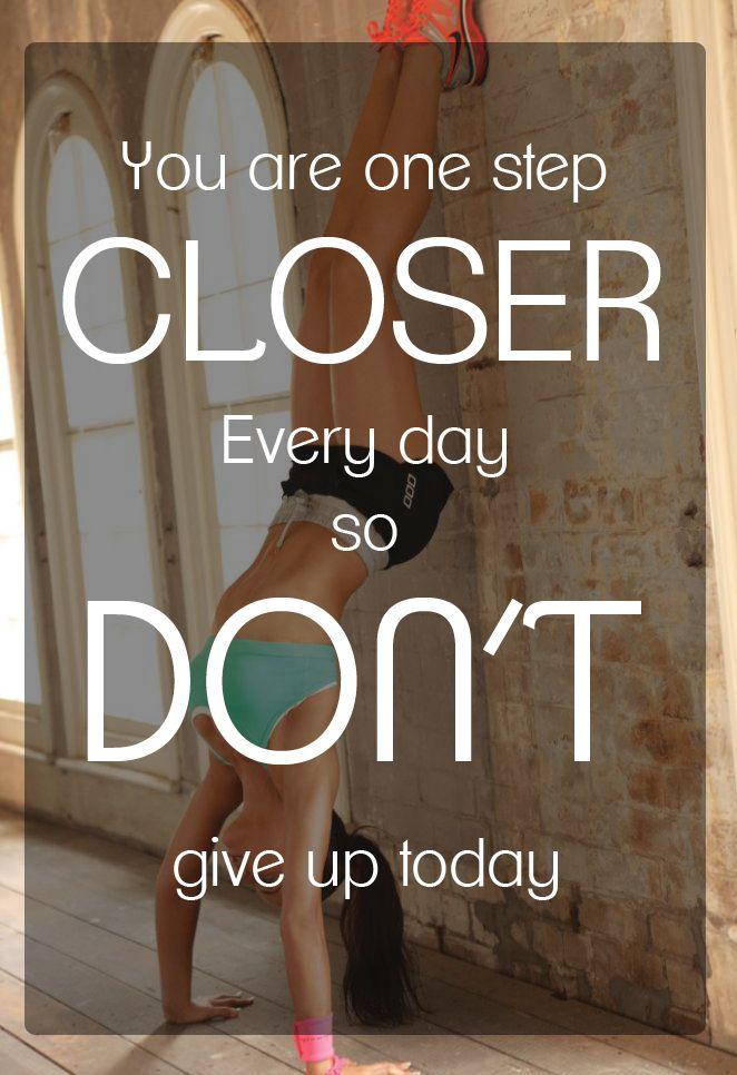 Motivatie quote One step closer